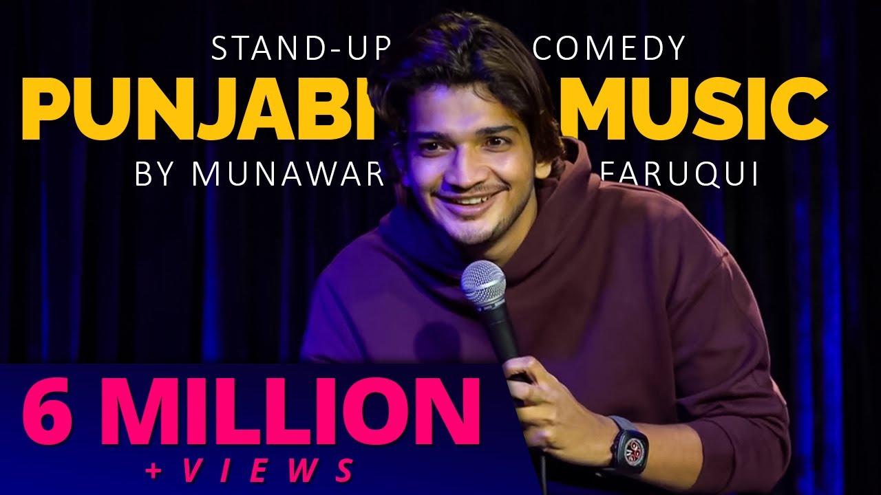 Punjabi Music & Extra Marital Affair   Stand-up Comedy   Munawar Faruqui