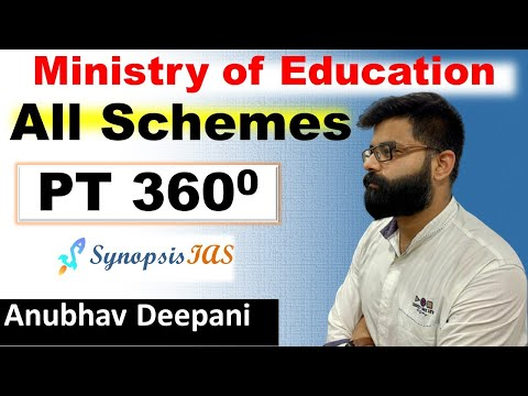 PT 360: Schemes and Ministries | Ministry of Education | 5 Years Prelims Current Affairs