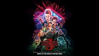 """Mirkwood"" - Kyle Dixon & Michael Stein - Stranger Things 3 