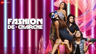 Fashion De Charche - Official Music Video | Gunjan Mishra, Himanshi Mishra, Megha Sahu, Ekta P, RK