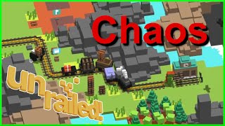 CHAOS IN UNRAILED!