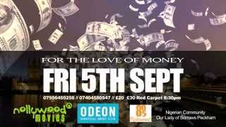For The Love Of Money Nollywood Blockbuster