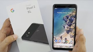 Google Pixel 2 XL Unboxing & Hands On Overview (Indian Unit)