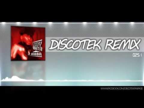 Eddy Wata  La Bomba DISCOTEK Remix HQ