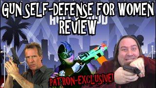 TRAILER - Gun Self-Defense For Ladies Review - PATRON EXCLUSIVE!