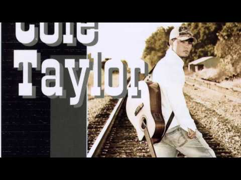 She's Just Right - Cole Taylor
