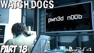 Watch Dogs Gameplay Walkthrough Part 18 - Act 3 - A Pit Of Paranoia - PS4