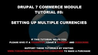 Drupal 7 Commerce Module Tutorial 8: How to Setup Multiple Currencies with Drupal Commerce