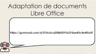 Suite Adaptation de documents Libre Office (handicap visuel / dyslexie)