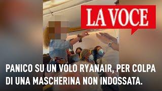Panico su un volo Ryanair, per colpa di una mascherina non indossata #Ryanair