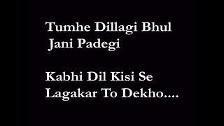 Tumhe Dillagi Bhul Jani Padegi Karaoke Song By Narender Panwar