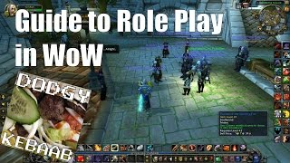 Guide to Role Play in World of Warcraft
