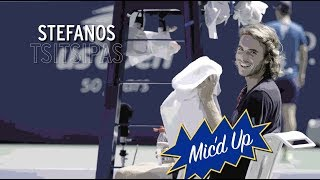 Mic'd Up with Stefanos Tsitsipas - 2018 US Open