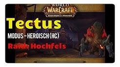 WoW: Tectus, der lebende Berg aus Hochfels - Boss-Preview (hc)