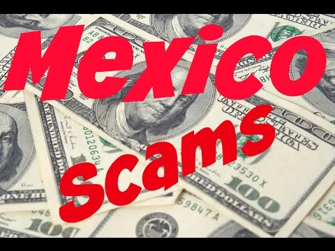 Top 10 Travel Scams in Mexico  [ Tourist scams in Mexico ]
