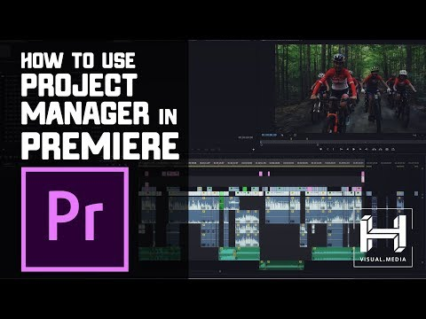 How To Use Project Manager in Adobe Premiere