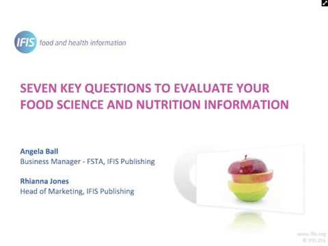 Seven Key Questions to Evaluate Your Food Science and Nutrition Information WEBINAR