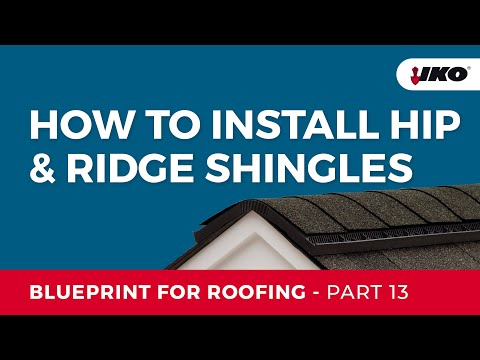 How To Install Hip & Ridge Shingles - IKO Blueprint For Roofing Part 13
