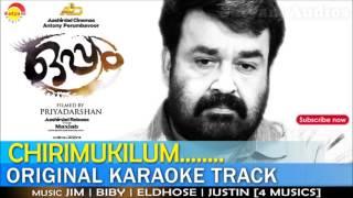 Chirimukilum | Original Karaoke Track | Film Oppam | Malayalam Songs