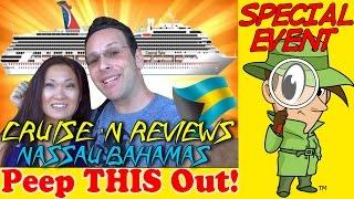 Cruise 'n Reviews® | Nassau Bahamas! Peep This Out!