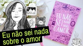 CLUBE DO LIVRO: Eu Não Sei Nada Sobre o Amor, de Bruna Vieira