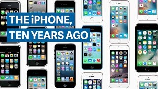 The iPhone, 10 years ago