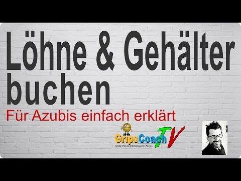 Löhne & Gehälter buchen einfach erklärt - Prüfungswissen für Azubis ★ GripsCoachTV