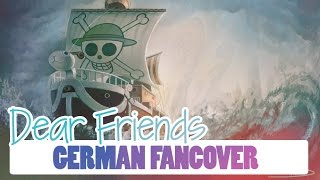 One Piece - Dear Friends [German FanCover] *Danke für Alles!*