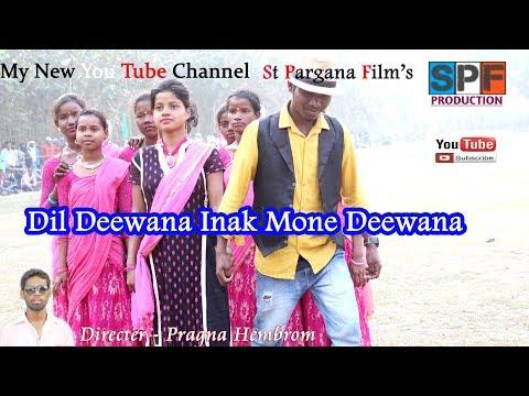 New Santhali Video !!  Dil Deewana Inak Mone Deewana !!  Field Version 2018