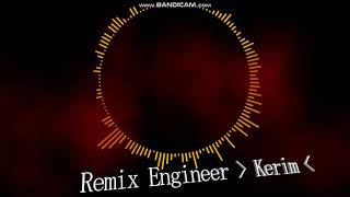 (Hilal Cebeci İpe İpe) REMİX Engineer !!! Kerim !!!