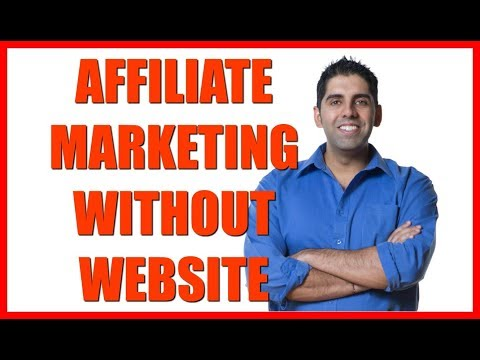 How To Do Affiliate Marketing Without A Website 2019 thumbnail
