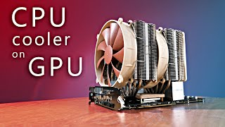 CPU cooler on GPU - superb performance!