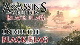 "Assassin's Creed 4 Black Flag - Trailer ""Under the Black Flag"" [FR]"