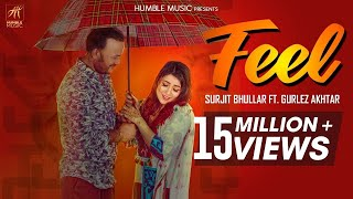 Feel Surjit Bhullar ft Gurlez Akhtar Mp3 Song Download