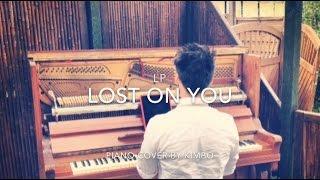 LP - Lost On You (Piano Cover)