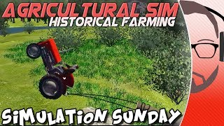 Agricultural Simulator - Historical Farming - Simulation Sunday
