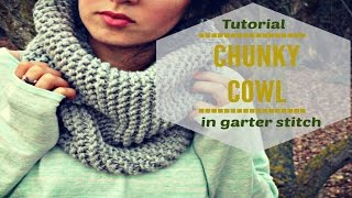 EASY KNITTED COWL IN GARTER STITCH