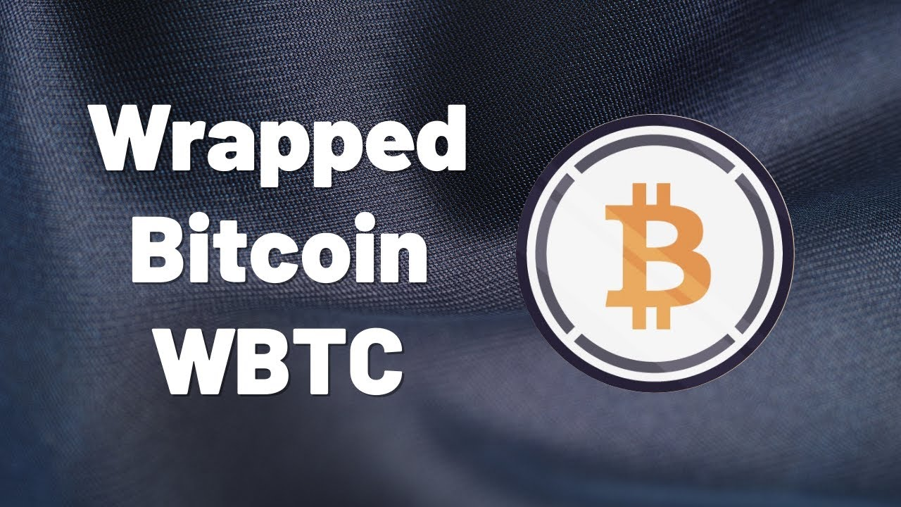 Ethereum & Bitcoin Made A Baby = Wrapped BTC (WBTC)! Everything You Need To Know!
