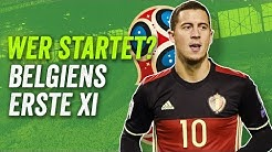 Kein Nainggolan, kein Batshuayi! Belgiens beste Aufstellung für die WM 2018 - Wer startet?