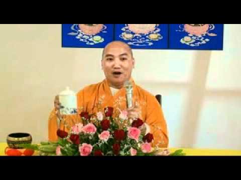 Buong Tat Ca Se Duoc Tat Ca 1/2 - DD Thich Phuoc Tien