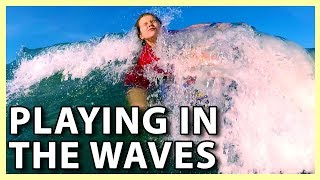 PLAYING IN THE WAVES (7/13/18 - 7/15/18)