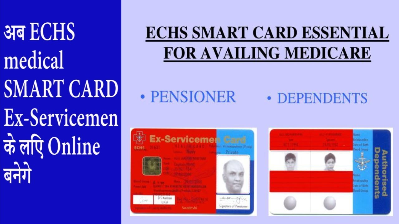 ECHS medical SMART CARD for Ex-Servicemen (Ex-servicemen)