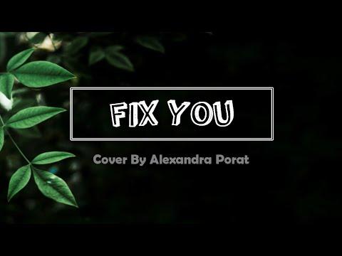 Fix You - Coldplay Cover By Alexandra Porat [LIRIK DAN TERJEMAHAN]