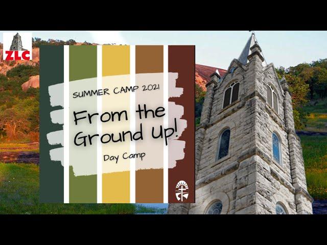 Zion Lutheran Church - Summer Day Camp  - June 2021 - Children's Service