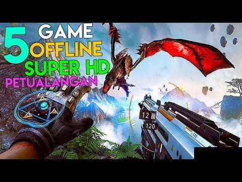 5 Game Android OFFLINE Grafik SUPER HD Terbaik Petualangan !