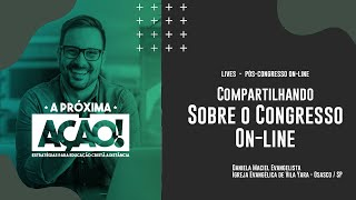 Live 11.06.20 - Compartilhando sobre o Congresso On-line.