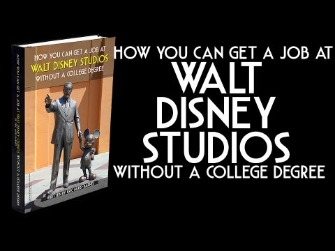 """How You Can Get a Job at Walt Disney Studios Without a College Degree"" by Eric Muss-Barnes"