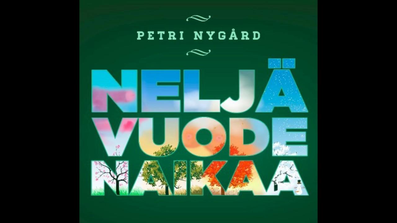 Neljä Vuodenaikaa Petri Nygård