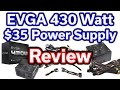 EVGA 430 Watt - $35 Power Supply - Review