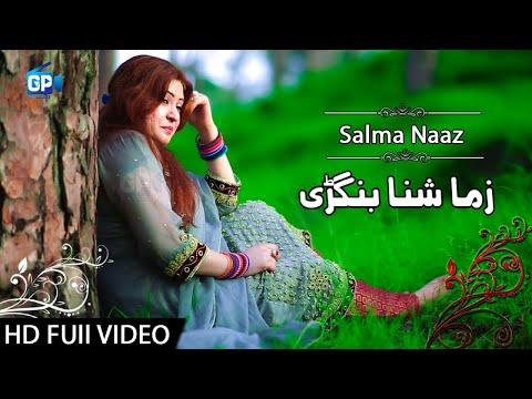 Shna Bangri Zama Salma Naaz Pashto New Song – Pashto New Hd Songs mp3 letöltés